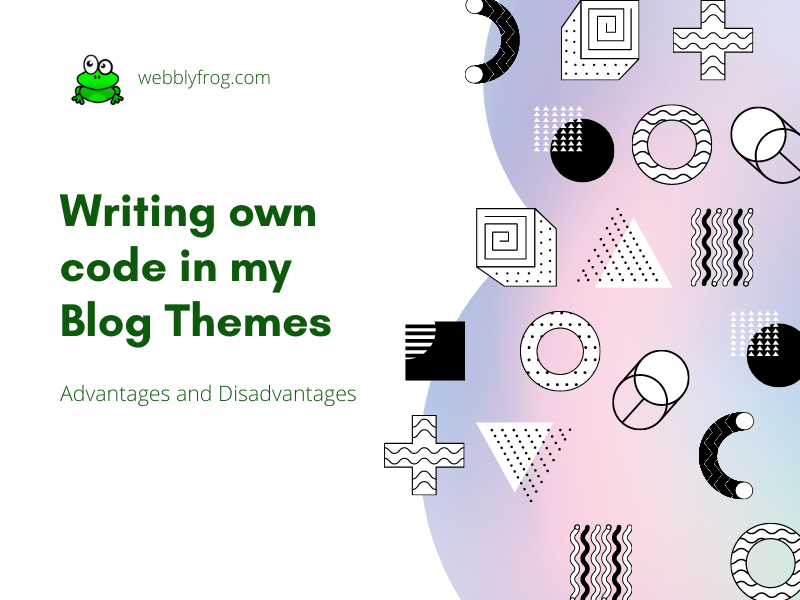writing own code themes blog